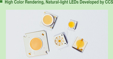 High Color Rendering, Natural-light LEDs Developed by CCS