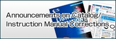 Announcements on Catalog/Instruction Manual Corrections