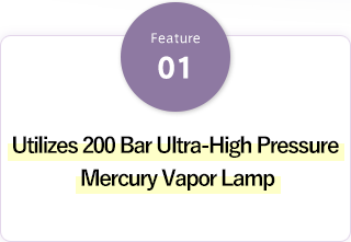 Utilizes 200 Bar Ultra-High Pressure Mercury Vapor Lamp