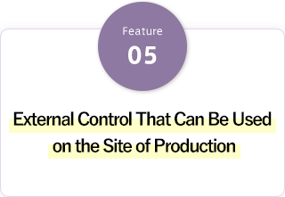 External Control That Can Be Used on the Site of Production